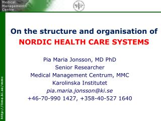 On the structure and organisation of NORDIC HEALTH CARE SYSTEMS