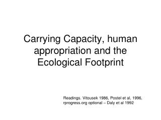 Carrying Capacity, human appropriation and the Ecological Footprint