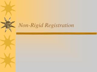 Non-Rigid Registration