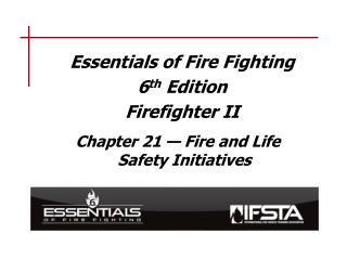 Essentials of Fire Fighting 6 th  Edition Firefighter II