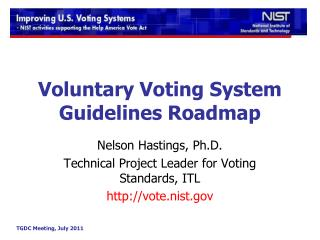 Voluntary Voting System Guidelines Roadmap