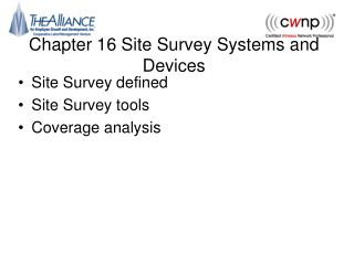 Chapter 16 Site Survey Systems and Devices