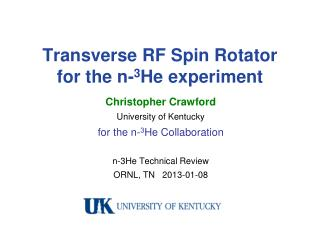 Transverse RF Spin Rotator for the n- 3 He experiment