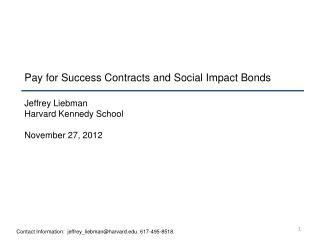 Pay for Success Contracts and Social Impact Bonds