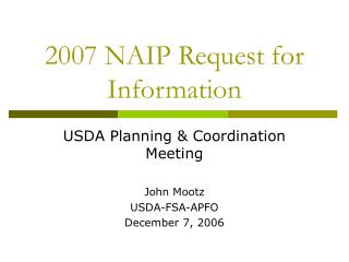 2007 NAIP Request for Information