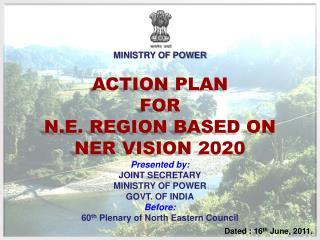 ACTION PLAN FOR N.E. REGION BASED ON NER VISION 2020
