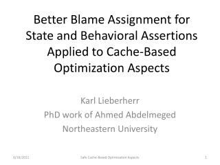 Karl  Lieberherr PhD work of Ahmed  Abdelmeged Northeastern University