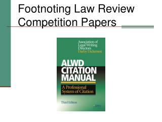 Footnoting Law Review Competition Papers