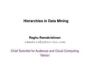 Hierarchies in Data Mining