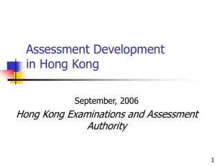 Assessment Development  in Hong Kong