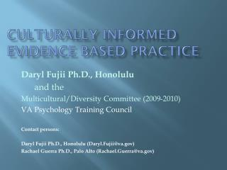 Culturally informed Evidence Based Practice