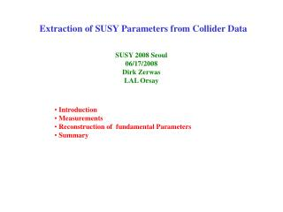 Extraction of SUSY Parameters from Collider Data