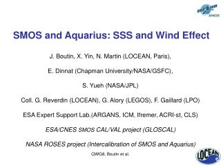 SMOS and Aquarius: SSS and Wind Effect