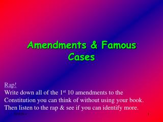 Amendments & Famous Cases