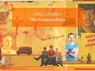 Group 2 - Chapter 2 The Creative Press