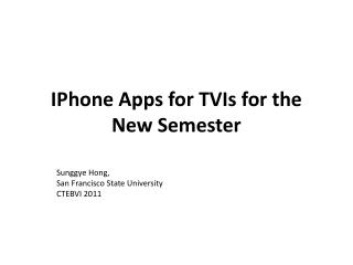 IPhone Apps for TVIs for the New Semester