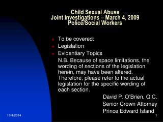 Child Sexual Abuse Joint Investigations – March 4, 2009 Police/Social Workers