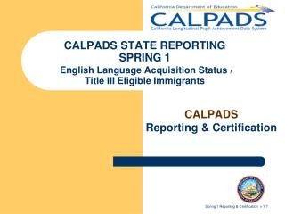 CALPADS  Reporting & Certification