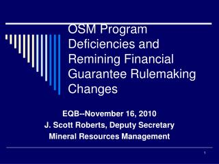 OSM Program Deficiencies and Remining Financial Guarantee Rulemaking Changes