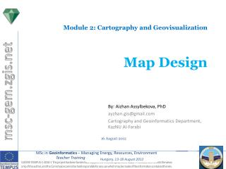 Module 2:  Cartography and Geovisualization Map  Design