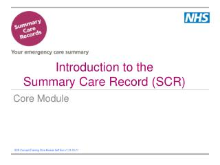 Introduction to the Summary Care Record SCR