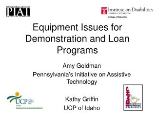 Equipment Issues for Demonstration and Loan Programs
