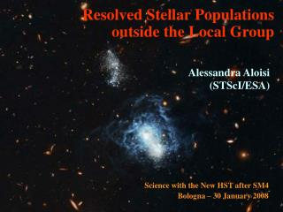 Resolved Stellar Populations  outside the Local Group