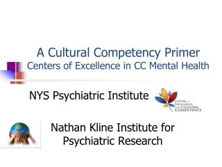 A Cultural Competency Primer   Centers of Excellence in CC Mental Health