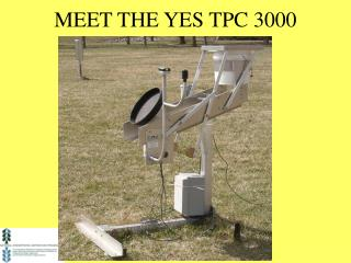 MEET THE YES TPC 3000