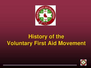 History of the Voluntary First Aid Movement