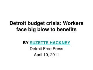 Detroit budget crisis: Workers face big blow to benefits
