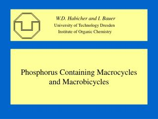 Phosphorus Containing Macrocycles and Macrobicycles