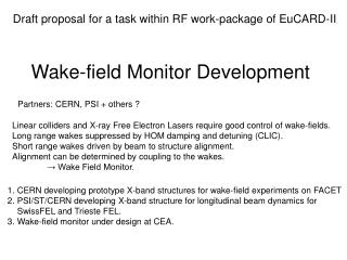 Wake-field Monitor Development