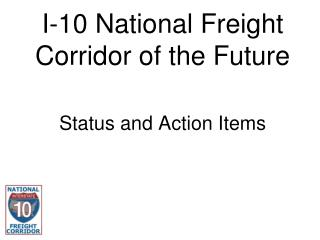 I-10 National Freight  Corridor of the Future