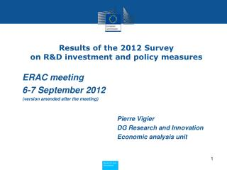 Results of the 2012 Survey  on R&D investment and policy measures