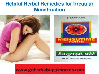 Helpful Herbal Remedies for Irregular Menstruation