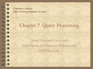 Chapter 7. Query Processing