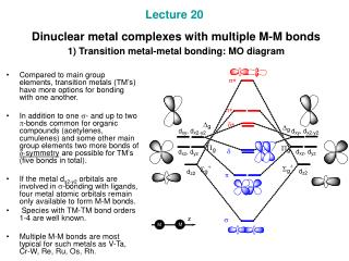2) Evidences for M-M double, triple and quadruple bonding