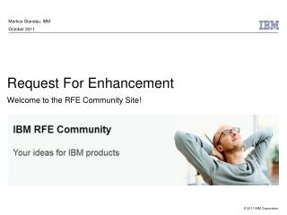 Request For Enhancement Welcome to the RFE Community Site!