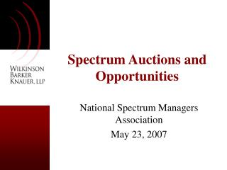 Spectrum Auctions and Opportunities