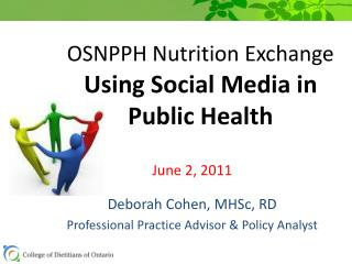 OSNPPH Nutrition Exchange Using Social Media in 	Public Health