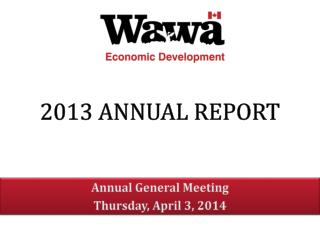Annual General Meeting Thursday, April 3, 2014