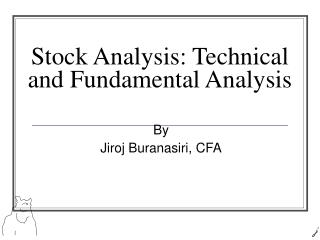 Stock Analysis: Technical and Fundamental Analysis