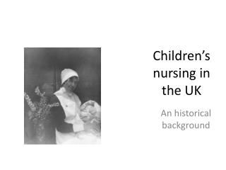 Children's nursing in the UK