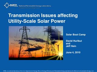 Transmission Issues affecting Utility-Scale Solar Power