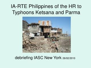 IA-RTE Philippines of the HR to Typhoons Ketsana and Parma