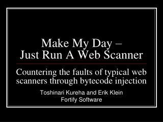 Make My Day – Just Run A Web Scanner