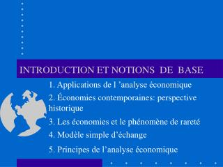 INTRODUCTION ET NOTIONS  DE  BASE