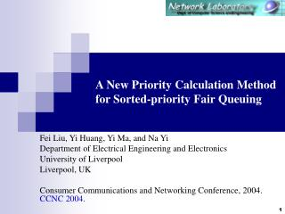 A New Priority Calculation Method for Sorted-priority Fair Queuing