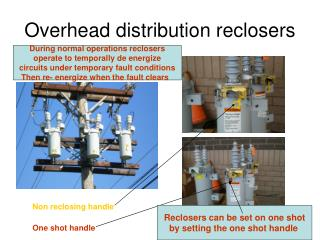 Overhead distribution reclosers